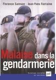 Florence Samson et Jean-Yves Fontaine - Malaise dans la gendarmerie.
