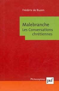 Frédéric de Buzon - Malebranche - Les Conversations chrétiennes.