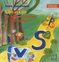 Thérèse Cuche - Malette conte et jeux phonémiques, Grande Section de Maternelle - Léo et Léa au pays des lettres qui parlent. 1 CD audio