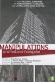 Jean-Robert Viallet et Pierre Péan - Manipulations - Une histoire française. 2 DVD