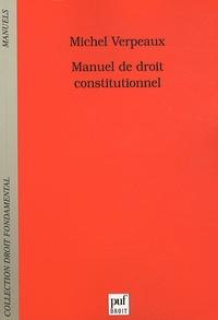 Michel Verpeaux - Manuel de droit constitutionnel.