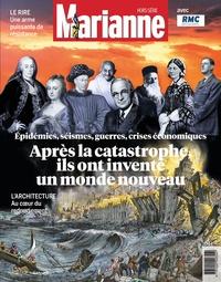 Natacha Polony - Marianne Hors-série : Après la catastrophe, ils ont inventé un monde nouveau - Epidémies, séismes, guerres, crises économiques.