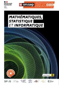 Séverine Maestri et Frédérique Alexandre-Bailly - Mathématiques, statistique et informatique.