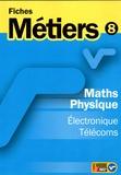 ONISEP - Maths physique - Electronique Télécoms.
