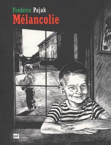 Frédéric Pajak - Mélancolie.