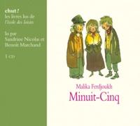 Malika Ferdjoukh - Minuit-Cinq. 1 CD audio