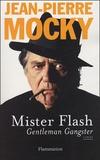 Jean-Pierre Mocky - Mister flash - Gentleman Gangster.