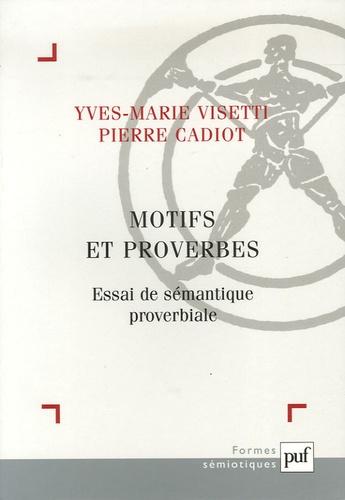 Motifs et proverbes. Essai de sémantique proverbiale