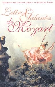 Wolfgang-Amadeus Mozart et Emmanuel Pierrat - Mozart - Lettres galantes.
