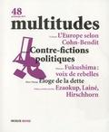Yves Citton - Multitudes N° 48, Printemps 201 : Contre-fictions politiques.