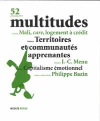 Françoise Bourdarias - Multitudes N° 52, printemps 201 : Territoires et communautés apprenantes / Capitalisme émotionnel.