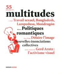 Yann Moulier Boutang et Yves Citton - Multitudes N° 55, Printemps 201 : Politiques romantiques.