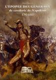 Alain Pigeard - Napoléon Hors-série N° 29 : L'épopée des généraux de cavalerie.
