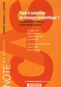 Michel Desnos et Philippe Menasche - Note du CAS N° 2, Septembre 2006 : Faut-il autoriser le clonage scientifique ? - Les enjeux de la recherche sur les cellules souches.