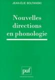 Jean-Elie Boltanski - Nouvelles directions en phonologie.