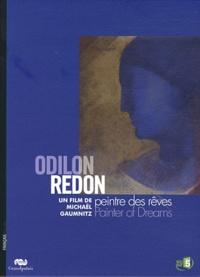 Michaël Gaumnitz - Odilon Redon - Peintre des rêves.