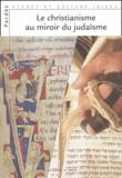 Shmuel Trigano et Dan Jaffé - Pardès N° 35/2003 : Le christianisme au miroir du judaïsme.