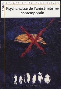 Shmuel Trigano - Pardès N° 37 : Psychanalyse de l'antisémitisme contemporain.