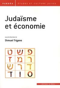 Shmuel Trigano - Pardès N° 54 : Judaïsme et économie.