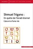 Shmuel Trigano - Pardès N° 61 : Shmuel Trigano : un parcours intellectuel dans le siècle - Numéro spécial.