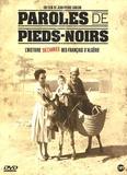 Jean-Pierre Carlon - Paroles de pieds-noirs - 1 DVD.