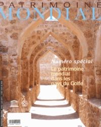 Unesco - Patrimoine Mondial N° 60, Juin 2011 : Le patrimoine mondial dans les pays du Golfe.
