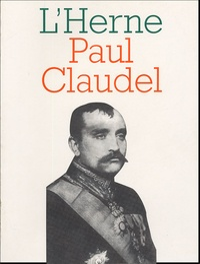 Pierre Brunel et  Collectif - Paul Claudel.