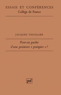Jacques Thuillier - Peut-on parler d'une peinture pompier ?.