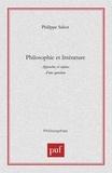 Philippe Sabot - Philosophie et littérature. - Approches et enjeux d'une question.