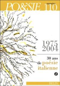 Patrizia Cavalli et Milo De Angelis - Po&sie N° 110, 4e trimestre : 30 ans de poésie italienne (1975-2004) - Volume 2.