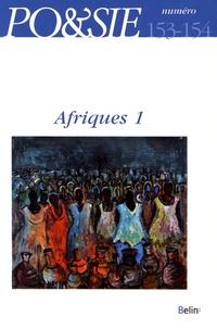 Michel Deguy - Po&sie N° 153-154 : Afriques 1.