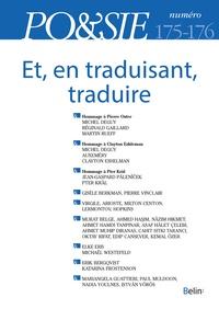 Michel Deguy et Martin Rueff - Po&sie N° 175-176, 1er-2e t : Et, en traduisant, traduire.