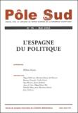 William Genieys et Juan-J Linz - Pôle Sud N° 16 Mai 2002 : L'Espagne du politique.