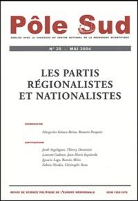 Margarita Gomez-Reino Cachafeiro et Romain Pasquier - Pôle Sud N° 20 Mai 2004 : Les partis régionalistes et nationalistes.