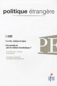 André Lévy-Lang et Marc Crapez - Politique étrangère N° 1, Printemps 2009 : La crise : analyses et enjeux.