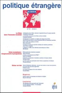 Frédérique Sachwald et Françoise Nicolas - Politique étrangère N° 2, Eté 2004 : La Chine dans l'économie mondiale.