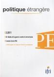 Thierry de Montbrial - Politique étrangère N° 2, Eté 2011 : Al-Qaida et la guerre contre le terrorisme.