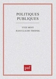 Yves Mény et Jean-Claude Thoenig - Politiques publiques.