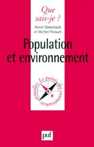 Michel Picouet et Hervé Domenach - Population et environnement.