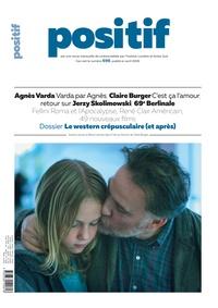 Michel Ciment - Positif N° 698, avril 2019 : Le western crépusculaire (et après).