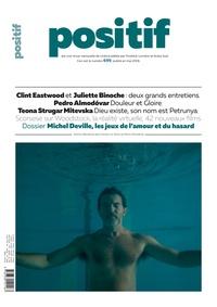 Michel Ciment - Positif N° 699, mai 2019 : Michel Deville, les jeux de l'amour et du hasard.