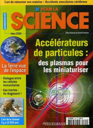 Chandrashekhar Joshi - Pour la science N° 341, Mars 2006 : Accélérateurs de particules : des plasmas pour les miniaturiser.