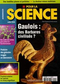 Françoise Pétry et Hervé This - Pour la science N° 345, Juillet 2006 : Gaulois : des Barbares civilisés ?.