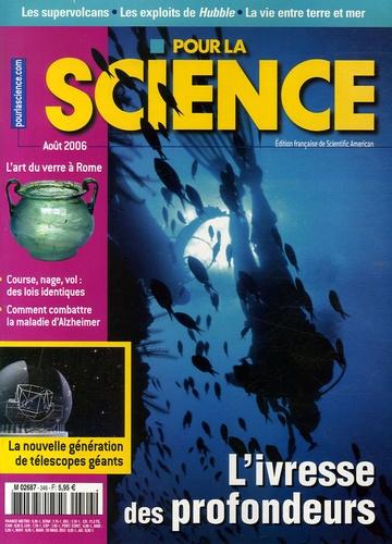Jean-Claude Rostain et Mario Livio - Pour la science N° 346, Août 2006 : L'ivresse des profondeurs.
