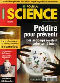 François Savatier et Philippe Ribeau-Gesippe - Pour la science N° 355, Mai 2007 : Prédire pour prévenir - Des anticorps révèlent votre santé future.