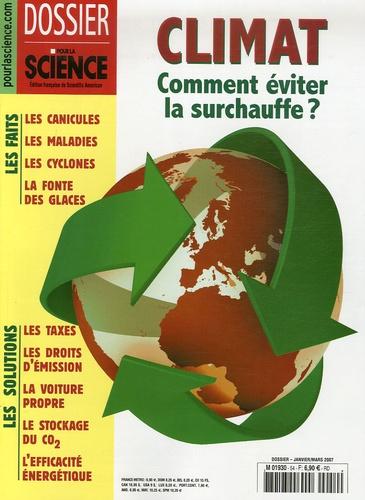 Bénédicte Leclercq et Pierre Le Treut - Pour la science N° 54, Janvier-Mars : Climat : Comment éviter la surchauffe?.