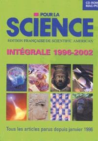 Jouve et  Collectif - Pour la science - Intégrale 1996-2002, CD-ROM.