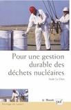 Aude Le Dars - Pour une gestion durable des déchets nucléaires - Quelles décisions ?.