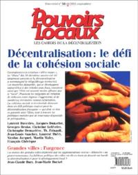Jean-Marc Ohnet et Jean-Claude Bury - Pouvoirs locaux N° 58, Septembre 200 : Décentralisation : le défi de la cohésion sociale.