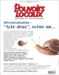 """Bruno Rémond et Erhard Friedberg - Pouvoirs locaux N° 59, IV/2003 (Déce : Décentralisation : """"Acte deux"""", scène un...."""